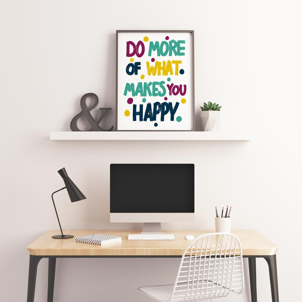 Do more of makes you happy printable wall art