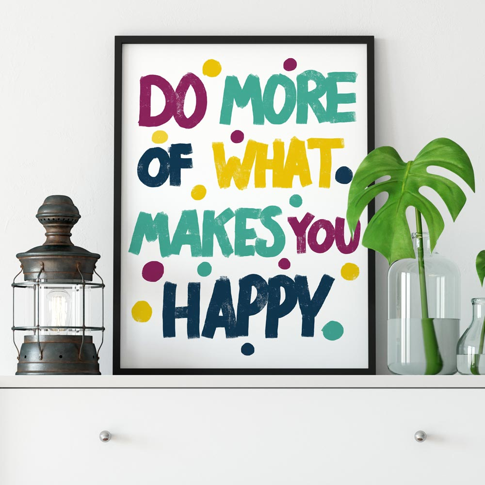 Do more of makes you happy wall art in frame