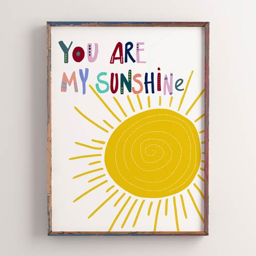You are my sunshine kids poster