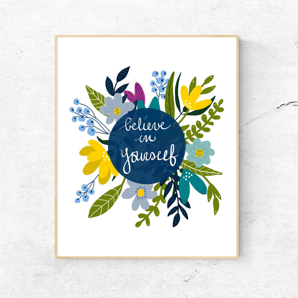 Believe in yourself quote wall decor