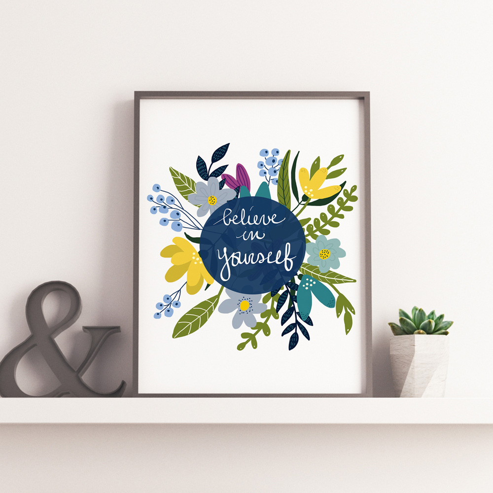 Believe in yourself illustration printable art